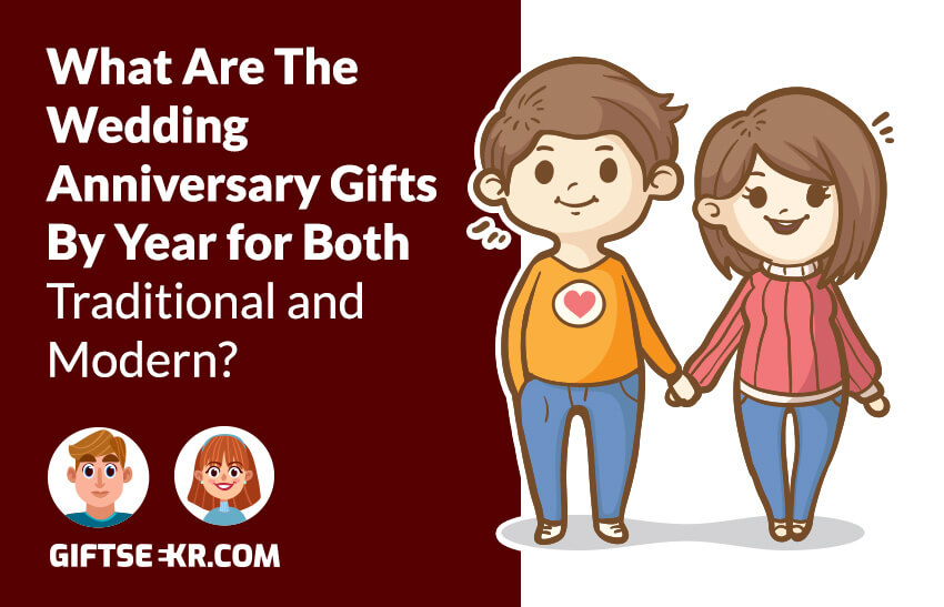 What Are The Wedding Anniversary Gifts By Year For Both
