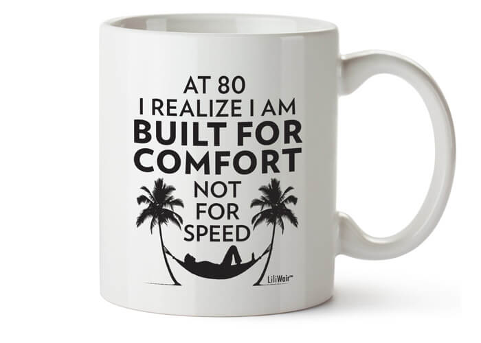 Funny Mug For The 80 Years Old